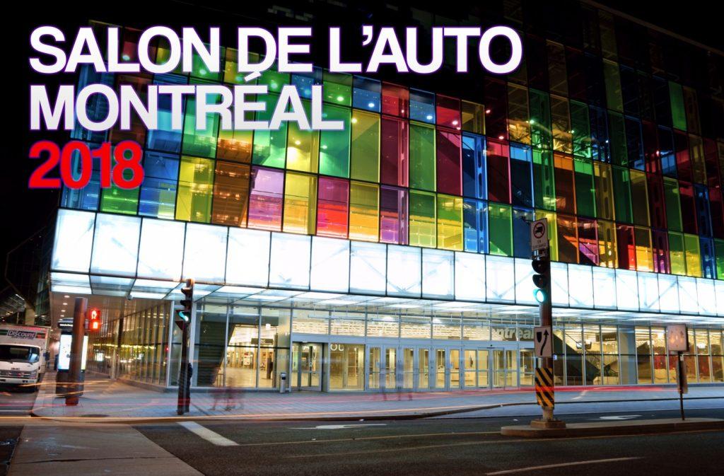 Tout ce qu'il faut savoir sur l'édition 2018 du Salon de l'auto de Montréal